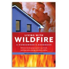 Living with Wildfire : A Homeowner's Handbook